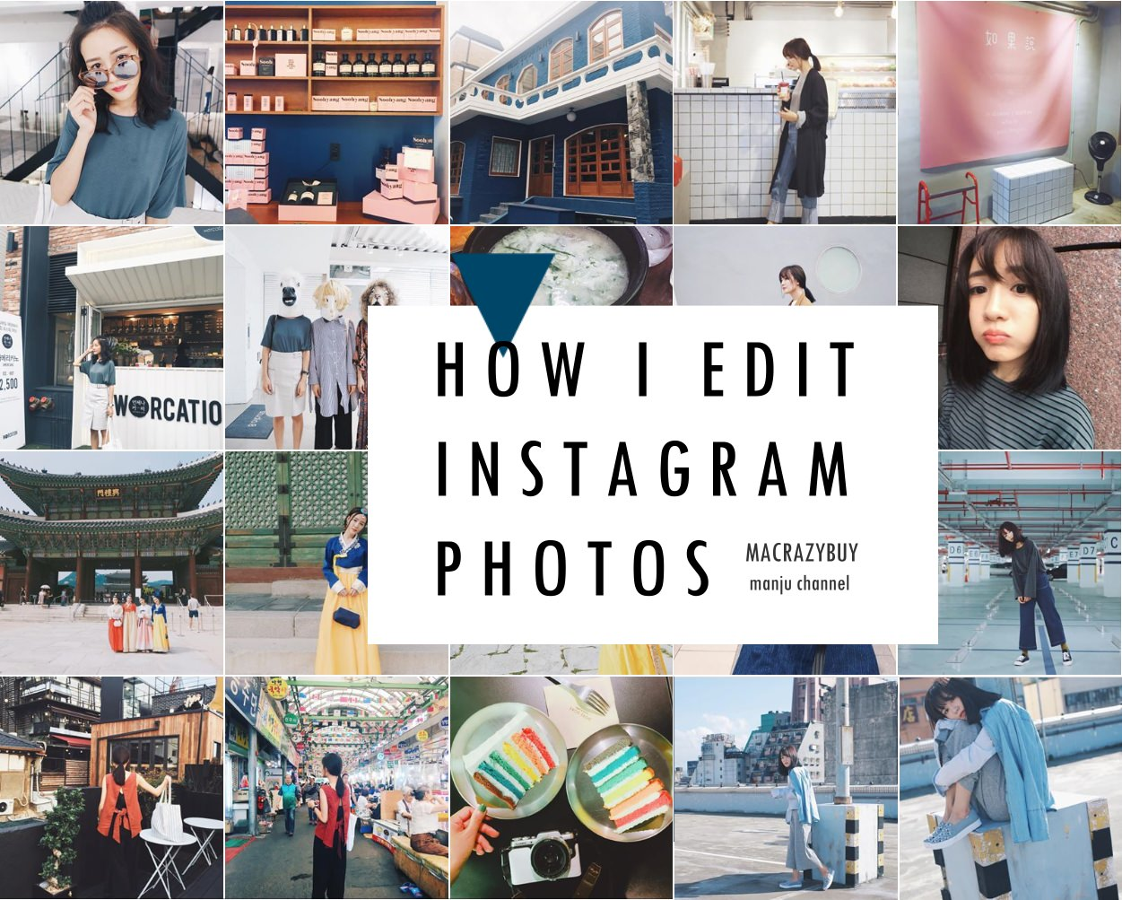 [ VLOG] 我用什麼濾鏡編輯照片♥How I Edit My Instagram Photos